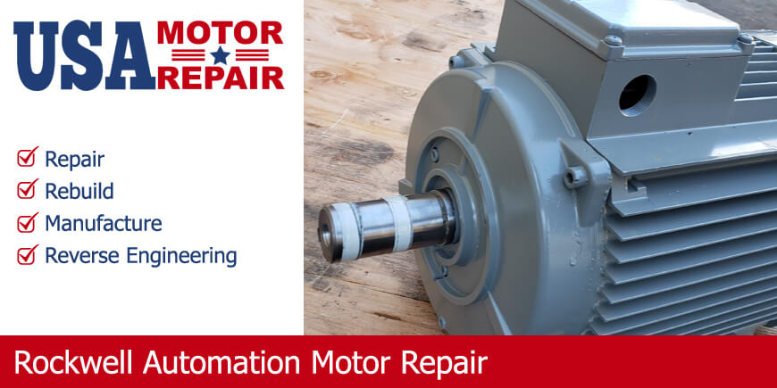 rockwell automation motor repair rebuild manufacture